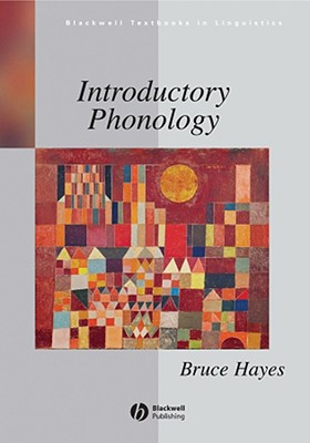 Introductory Phonology By Hayes, Bruce